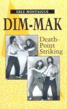 Erle Montaigue: Dim Mak